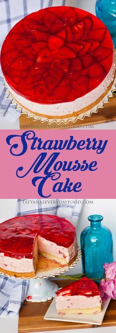 Mousse Cake (video) A show stopping 'Strawberry Mousse Cake' for the strawberry lover! View Recipe LinkA show stopping 'Strawberry Mousse Cake' for the strawberry lover! Mango Mousse Cake, Strawberry Mousse Cake, Strawberry Topping, Strawberry Desserts, Mousse Dessert, Chutney, Tatyana's Everyday Food, Delicious Desserts, Dessert Recipes