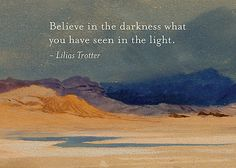 Lilias Trotter - Darkness and Light