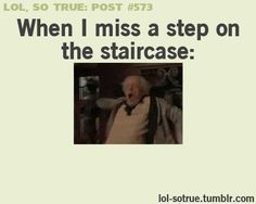 Haha I usually end up falling on my back or on my head