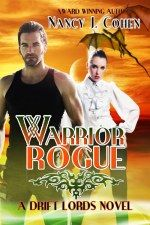 Nancy J. Cohen Warrior Rogue The Drift Lords Series She seems like everything he despises--until her beauty challenges his warrior's heart. When fashion designer Jennifer. Free Romance Books, Romance Novels, Good Books, Books To Read, My Books, Fantasy Romance, Amazon Today, Geek Girls, Free Kindle Books