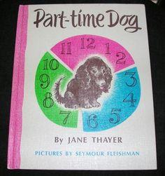 PART-TIME DOG Jane Thayer Seymour Fleishman Mini Dachshund Vintage HC Book