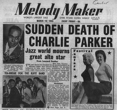 Charlie Parker, August 29, 1920 - March 12, 1955