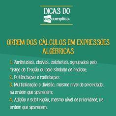 Para guardar: ordem dos cálculos em expressões algébricas. Clique na imagem para assistir à aula em vídeo sobre o assunto.