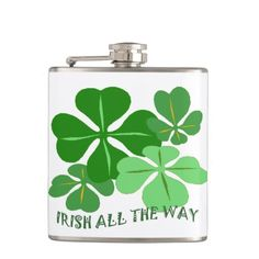 Irish All The Way Shamrock Flask