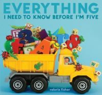 Everything I Need to Know Before I'm Five is a concept book by Valorie Fisher and published in 2011.  This book covers several different concepts including opposites, shapes, and seasons and it uses pictures of toys to illustrate the different topics.  I would use this book in pieces because it covers so many different concepts and focus on counting one day and shapes on another day.
