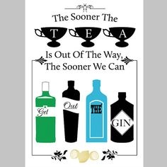 The perfect print for a gin lover, I have illustrated the words The sooner the tea is out of the way the sooner we can get out the gin. Wise words for all tea and gin jennies. My illustration features a bottle each of Gordons, Fifty Pound, Bombay Sapphire and Hendricks. It makes me thirsty just looking at it. Available in sizes: 8 x 10 A4 (8 1/4 x 11 11/16) A3 (11 11/16 x 16 9/16) A2 (16 9/16 x 23 3/8) A1 (23 3/8 x 33 1/8) 8x10 and A4 - Your unf...