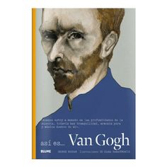 Así es Van Gohg.Roddam, George e Harasymowicz, Slawe . Blume, 2015. O pracer de achegarse a Van Gohg...