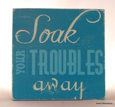 "Soak Your Troubles Away.  Bathroom. Blue & White Distressed Wood Sign- Hand-Painted 12"" x 12""-Bathroom Art-Hot tub -Wall Art-Tub-OFG Team"