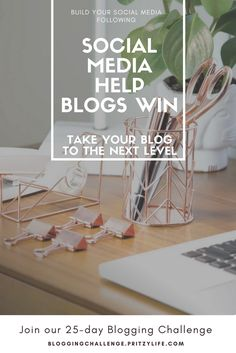Do social media right - the 25-day blogging challenge will help you get your social media profiles in top-shape, while creating an effective strategy that works best for you. 25-day blogging challenge