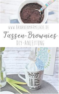 {DIY} Brownies in a cup - gift idea - BANANA JAM If you still need a quick gift idea: How about a microwave brownie recipe directly on the cup including ingre Mug Cakes, Diy Crafts For Boyfriend, Diy Gifts For Kids, Tassen Brownie, Microwave Brownie, Cup Brownie, Banana Jam, Banana Brownies, Cheesecake