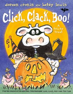 Pin for Later: 30 Not-So-Spooky Halloween Books For Tots Click, Clack, Boo!