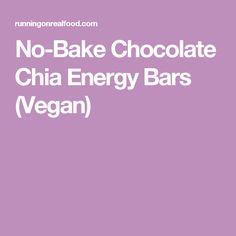 No-Bake Chocolate Chia Energy Bars (Vegan)