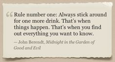 don't you know it?! (from John Berendt's Midnight in the Garden of Good and Evil - such a fave)