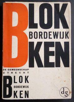 F. Bordewijk, Blokken, Utrecht: De Gemeenschap, 1931. Cover by Andries Oosterbaan.
