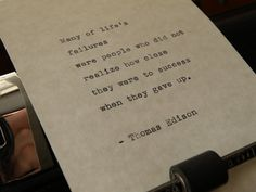 Thomas Edison Quote Handtyped on Vintage by DaysLongPast on Etsy, $10.00 Now available! https://www.etsy.com/listing/183177887/thomas-edison-quote-hand-typed-on?utm_source=Pinterest&utm_medium=PageTools&utm_campaign=Share