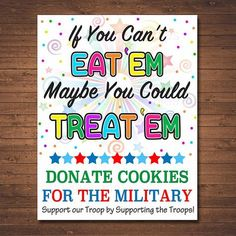 Cookie Booth Sign, If You Can't Eat 'Em Treat 'Em, Donate Cookies For Military Troops, Printable Cookie Drop Banner, Girl Scout Cookie Meme, Girl Scout Cookie Sales, Brownie Girl Scouts, Girl Scout Cookies, Girl Scout Leader, Girl Scout Troop, Cub Scouts, Scout Mom, Gs Cookies
