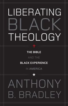 """Read """"Liberating Black Theology The Bible and the Black Experience in America"""" by Anthony B. Bradley available from Rakuten Kobo. An African-American theologian presents this timely critique of the """"victimology"""" theme within black liberation theology. Great Books To Read, I Love Books, Good Books, Deep Books, Books By Black Authors, Black Books, Black History Books, Black History Facts, Black Liberation Theology"""