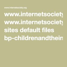 internet use and child development
