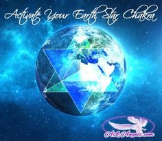 How to Activate Your Earth Star Chakra
