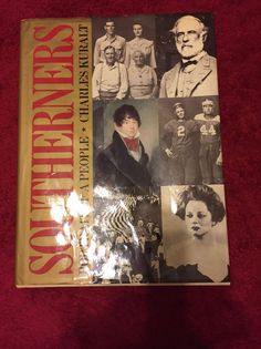 First Edition SOUTHERNERS PORTRAIT OF A PEOPLE Charles Kuralt Coffee Table Book