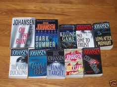 Iris Johansen books... All are amazing! There are more than those pictured here.
