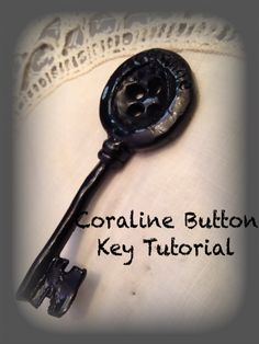 Dolly Diaries: Coraline Button Key Tutorial.