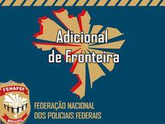 FENAPEF - FENAPEF ingressa com ação requerendo pagamento imediato da Indenização de Fronteira