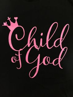 Unique Christian T-shirt design of Child of God. In the bible, God reminded us many times that we are the Children of God. We are the princes and princesses in Heaven. We carried His cross on our back Faith Quotes, Bible Quotes, Christus Tattoo, Jesus Christ Superstar, Christen, Quotes About God, Lettering, Spiritual Quotes, Trust God