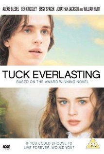 Tuck Everlasting: A young woman meets and falls in love with a young man who is part of a family of immortals.  Such a great movie makes me cry everytime