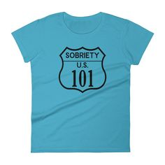 Sobriety 101 Road Sign Ladies' Anvil T-shirt - Sobriety 101 Collection