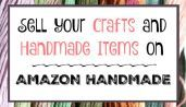 Amazon Competes With Etsy -- Sell Your Crafts on Amazon's