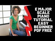 E Major Scale Piano Tutorial Easy Beginner pdf Free Download - YouTube Classical Piano Music, Piano Sheet Music Pdf, Easy Piano Sheet Music, Happy Birthday Piano, Piano Scales, Easy Youtube, Free Youtube, Moonlight Sonata, Piano Tutorial