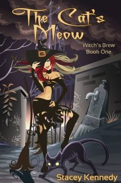 The Cat's Meow (Witch's Brew) by Stacey Kennedy, http://www.amazon.com/dp/B00ANY22Z4/ref=cm_sw_r_pi_dp_AZZ5qb0T3V3JW