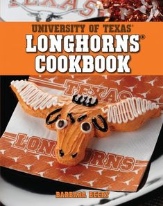 University of Texas Longhorns Cookbook by Barbara Beery - Filled with recipes that are perfect for tailgate parties, back to school get-togethers, or any University of Texas celebration