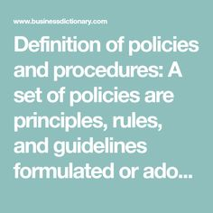 Definition of policies and procedures