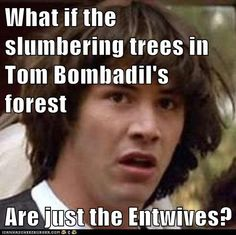 :O :O :O WHY ISN'T ANYONE GOING TO MIDDLE EARTH AND TELLING TREEBEARD THIS??????? <==GET WITH IT PEOPLE!