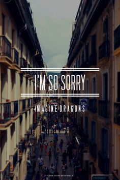 I'm so sorry - Imagine Dragons | Sarah made this with Spoken.ly