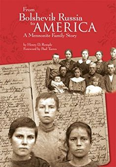 From Bolshevik Russia to America: A Mennonite Family Story Volga Germans, Books To Read, My Books, German English, American Country, My Heritage, First Nations, Things To Know, Family History