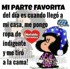 Mafalda Quotes, Morning Messages, Valencia, Thoughts, Sayings, Words, Memes, Funny, Natural Treatments