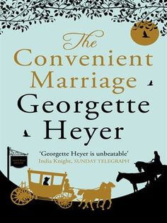 Booktopia has The Convenient Marriage by Georgette Heyer. Buy a discounted Paperback of The Convenient Marriage online from Australia's leading online bookstore. Book Suggestions, Book Recommendations, Jane Austen, Somerset College, Georgette Heyer, Historical Romance Books, Aging Quotes, Soul Music, Love Book