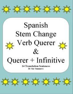 Spanish Querer & Querer + Infinitive Sentences Worksheet by Sue Summers - 7 sentences with querer, 7 sentences with querer + infinitive.