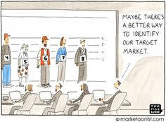 Marketing humor: Maybe there's a better way to identify our target market. Inbound Marketing, Business Marketing, Content Marketing, Social Media Humor, Finance Books, Friday Humor, Funny Friday, Office Humor, Laugh At Yourself