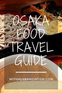 Osaka Food Travel Guide #Asia