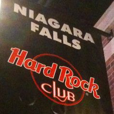 Hard Rock Club Niagara Falls Canada.