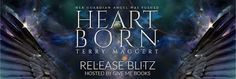 Twin Sisters Rockin' Book Reviews: Release Blitz: Heartborn by Terry Maggert…