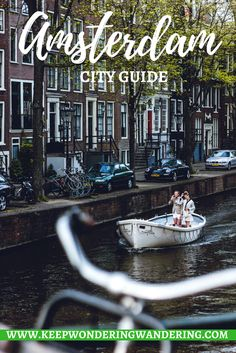 Wondering & Wandering's Amsterdam city guide to help you plan the perfect trip with information on restaurants, activities, and more across the city.