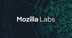 Welcome to Mozilla Labs. The future is here. This is the space for our latest creations, innovations, and cutting-edge technologies for the greater good. Greater Good, Augmented Reality, Technology, Labs, Vr, Space, Future, Psychics, Tecnologia
