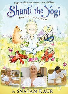 In this beautifully filmed and illustrated DVD, Snatam Kaur takes children on a mountain adventure with Shanti the Yogi. They will have a positive experience of yoga, mantras in motion, music and play. As children enter Shanti`s world through the beauti Childrens Yoga, Yoga For Kids, Kid Yoga, Learn Yoga, Yoga Moves, Creative Illustration, Yoga Videos, Cool Things To Buy, Stuff To Buy