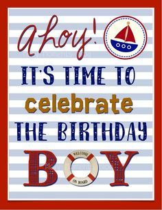 Nautical Themed Birthday poster - Sailboat printable available at Melly Moments Blog. Serves as the perfect party decor to celebrate your little sailor
