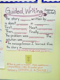 Guided Writing for Summaries (Fiction) Anchor Chart - good model for summarizing fiction, students can plug in their responses and go above and beyond! could work en Français Writing Lessons, Teaching Writing, Writing Activities, Writing Skills, Writing Ideas, Writing Strategies, Third Grade Writing, Second Grade, Fourth Grade
